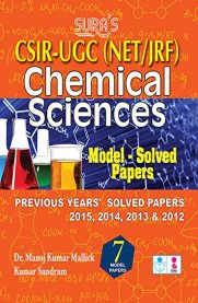 CSIR UGC NET/JRF Chemical Sciences Model - Solved Papers