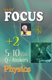 12th Focus Physics 5 & 10 Marks Q&A