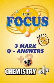 12th Standard Focus Chemistry 3 Mark Q&A