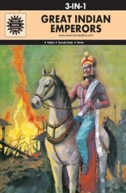 Great Indian Emperors: 3-in-1 [Amar Chitra Katha]
