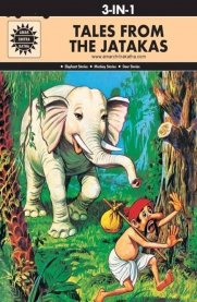 Tales from the Jatakas: 3-in-1 [Amar Chitra Katha]