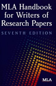 MLA Handbook for Writers of Research Papers [7th Edition]