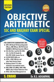 Objective Arithmetic [SSC and Railway Exam Special]