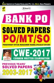 Kiran's Bank PO Solved Papers For PO/MT/SO Probationary Officer & Management Trainee/Specialist Officer Common Written Examination