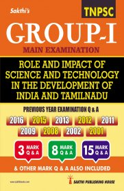 TNPSC Group I Main - Role and Impact of Science and Technology in the Development of India and TamilNadu