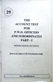 The Account Test for P.W.D Officers and Subordinates - Part I