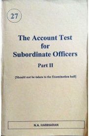The Account Test for Subordinate Officers - Part II
