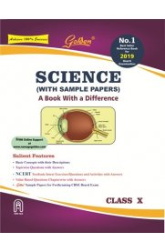 Golden Science: (With Sample Papers) A book with a Difference for Class- 10 [For 2019 Final Exams]