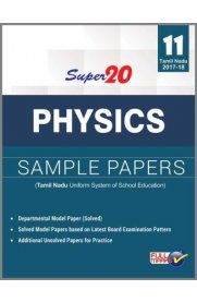 11th Standard Super 20 Sample Papers Physics